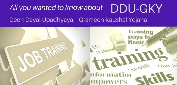 Deen Dayal Upadhyaya Grameen Kaushal Yojana DDUGKY