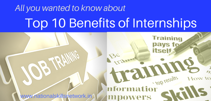 10 benefits of internships