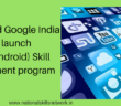 NSDC Google India partnership