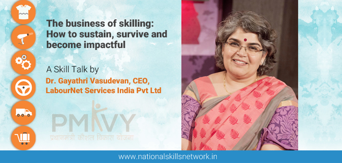 The business of skilling: How to sustain, survive and become impactful
