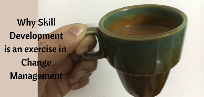 Skill Development Change Management