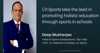 CII Sports holistic education Deep Mukherjee