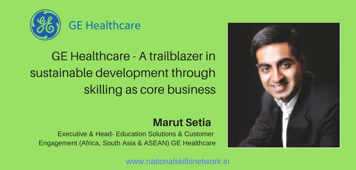 GE Healthcare – A trailblazer in sustainable development through skilling as core business