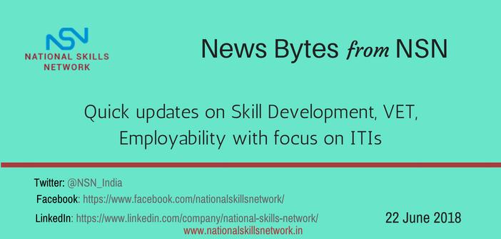 News Bytes from NSN – Quick updates on skill development, VET, employability