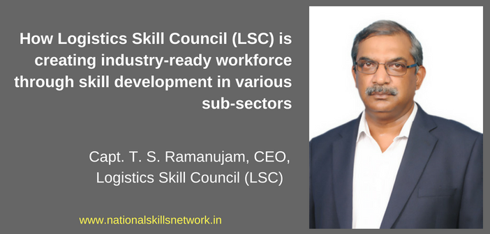 Logistics Skill Council Capt Ramanujam CEO