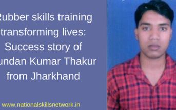 Rubber skills training transforming lives