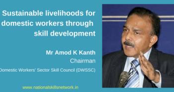 Skill Development of Domestic Workersfor sustainable livelihoods