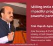 Skilling India Programs Rajesh Agrawal IAS