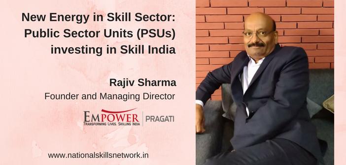 Skill Development PSUs Rajiv Sharma