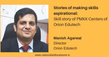 PMKK Orion Edutech Manish Agarwal