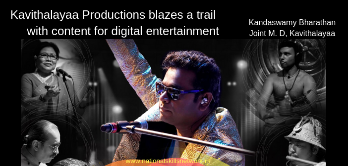 Kavithalayaa Productions digital entertainment
