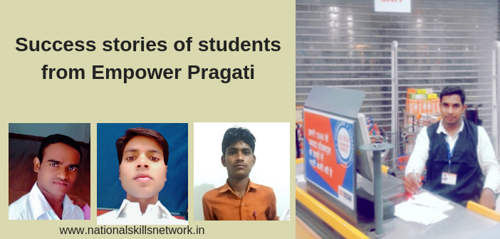 Success stories of students from Empower Pragati