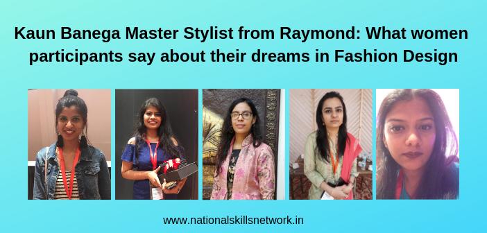 Kaun Banega Master Stylist Raymond women participants