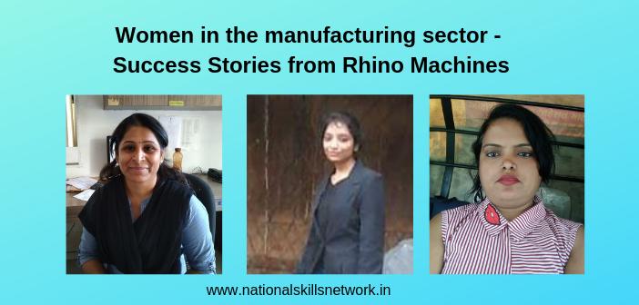 Women in manufacturing Rhino machines
