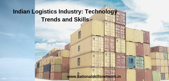 Indian Logistics Industry_ Technology trends and skills