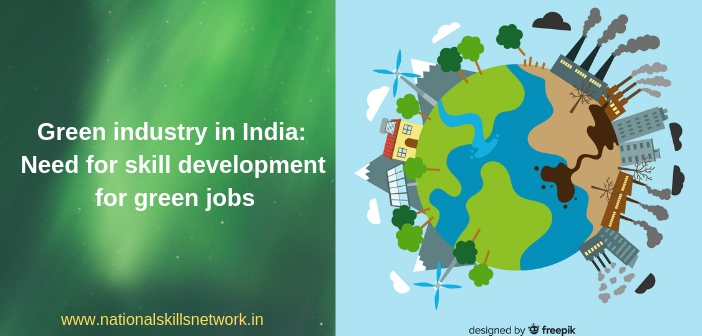 Green industry in India_ Need for skill development for green jobs