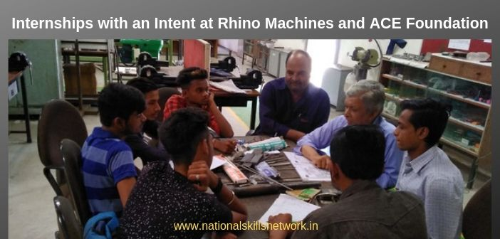 Internships with an Intent at Rhino Machines and ACE Foundation