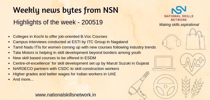 News Bytes from NSN – Quick updates on skill development and Vocational Training – 200519