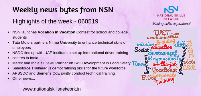 News Bytes from NSN – Quick updates on skill development and Vocational Training 060519