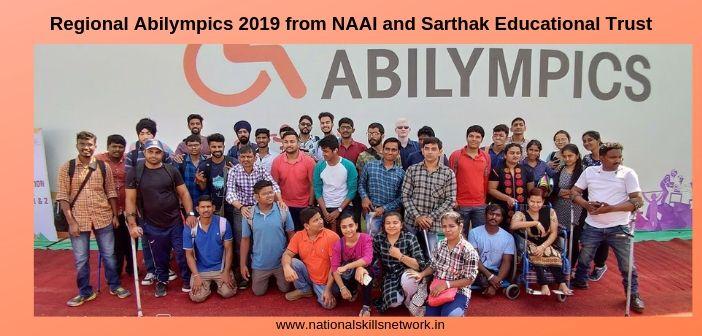 Regional Abilympics 2019 from National Abilympics Association of India (NAAI) and Sarthak Educational Trust