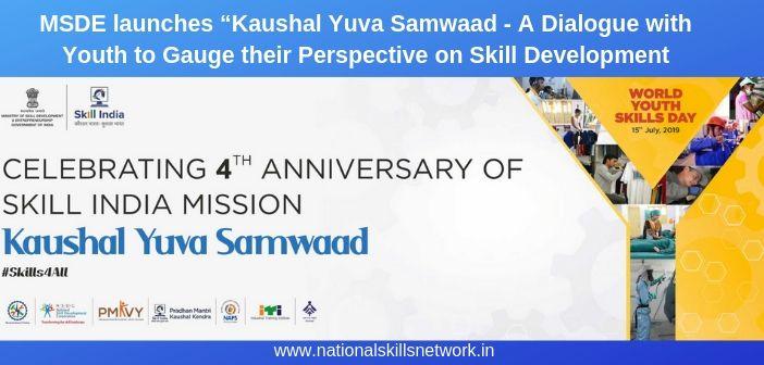 MSDE launches Kaushal Yuva Samwaad