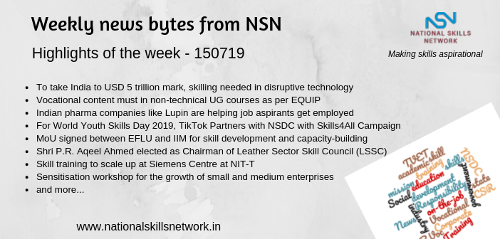 News Bytes from NSN – Quick updates on Skill Development and Vocational Training – 150719