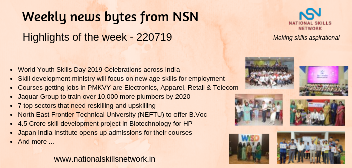 News Bytes from NSN – Quick updates on Skill Development and Vocational Training – 220719