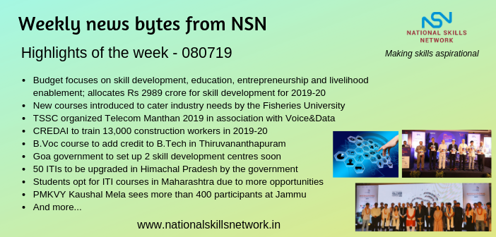 News Bytes from NSN – Quick updates on skill development and Vocational Training – 080719