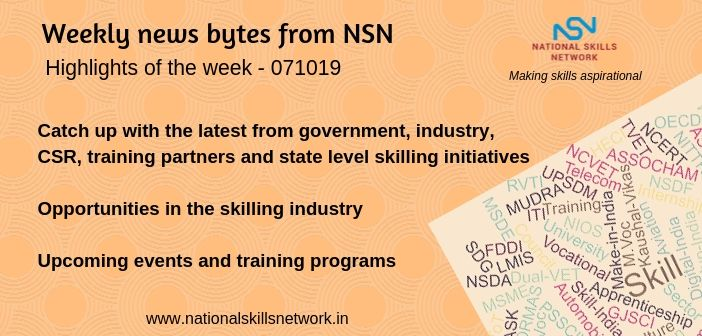 News Bytes on Skill Development and Vocational Training – 071019