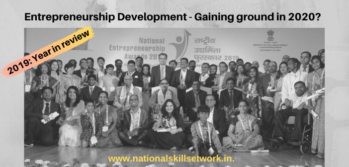 Entrepreneurship Development - Gaining ground in 2020?