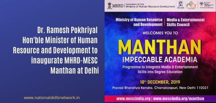 MHRD - MESC Manthan Impeccable Academia at Delhi