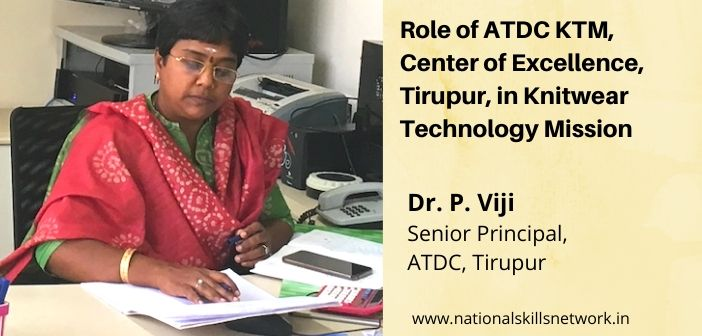 Role of ATDC KTM, Center of Excellence, Tirupur, in Knitwear Technology Mission