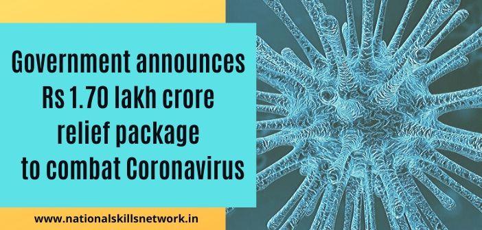Government 1.70 lakh crore to combat coronavirus