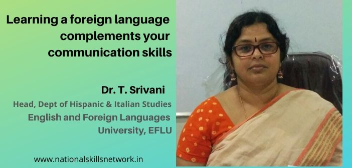 Learning a foreign language complements your communication skills