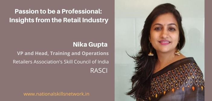 Passion to become a Professional: Insights from the Retail Industry