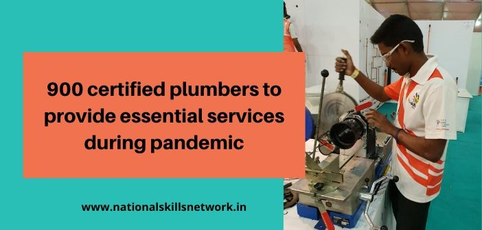 900 certified plumbers to provide essential services during pandemic