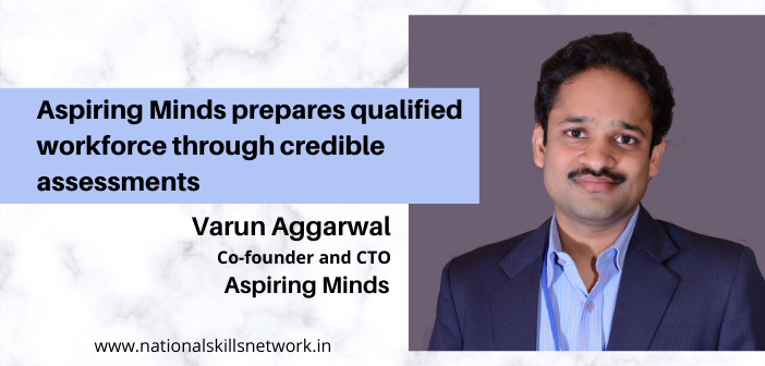 Aspiring Minds prepares qualified workforce through credible assessments