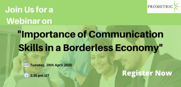 Importance of Communication Skills in a Borderless Economy