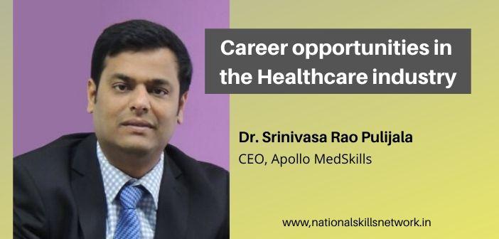Career opportunities in the Healthcare