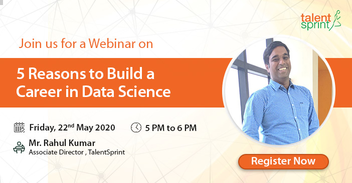 TalentSprint's webinar on 5 Reasons to Build a Career in Data Science
