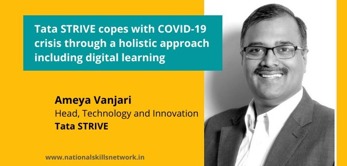 Tata STRIVE copes with COVID-19 crisis through a holistic approach including digital learning