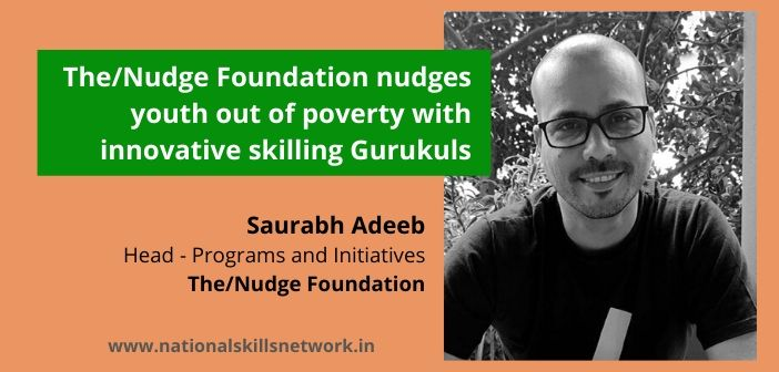 The Nudge Foundation innovative skilling gurukuls