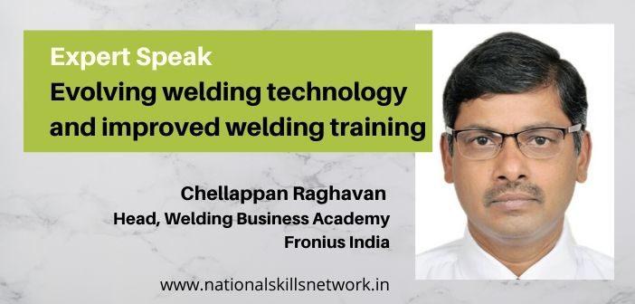 Expert speaks_ Evolving welding technology and improved welding training (1)