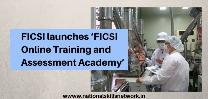 FICSI launches 'FICSI Online Training and Assessment Academy'