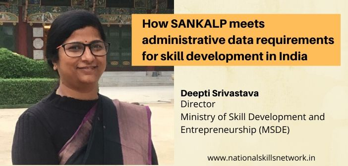 How SANKALP meets administrative data requirements for skill development in India