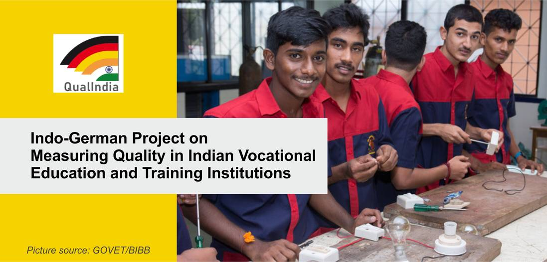 QualIndia -Indo-German Project on Measuring Quality in Indian Vocational Education
