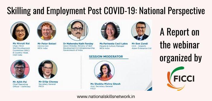 Skilling and employment post COVID-19 - FICCI Webinar Report