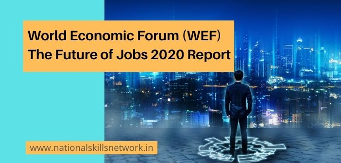 World Economic Forum (WEF) Future of Jobs Report 2020