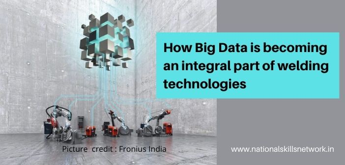 How Big Data is becoming an integral part of welding technologies
