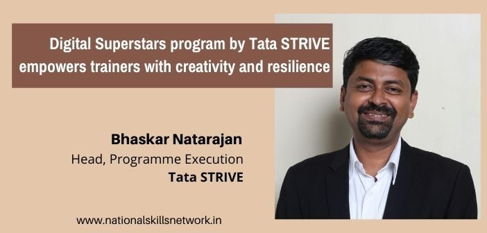 Digital Superstars program by Tata STRIVE empowers trainers with creativity and resilience (1)